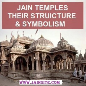 JAIN TEMPLES – STRUCTURE SYMBOLISM